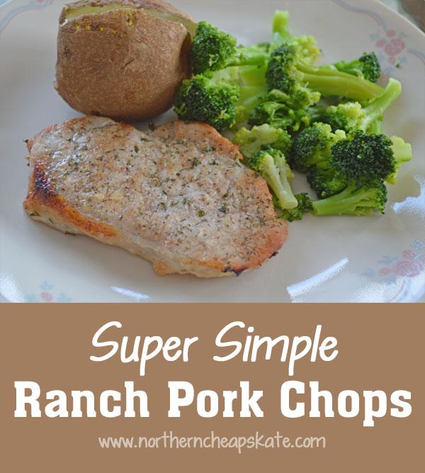 Super Simple Ranch Pork Chops Recipe