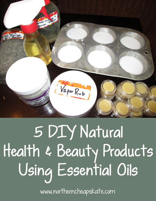5 DIY Natural Health & Beauty Products Using Essential Oils
