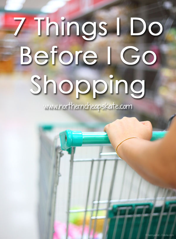 7 Things I Do Before I Go Shopping