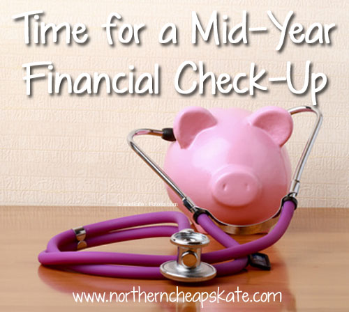 Time for a Mid-Year Financial Check-Up