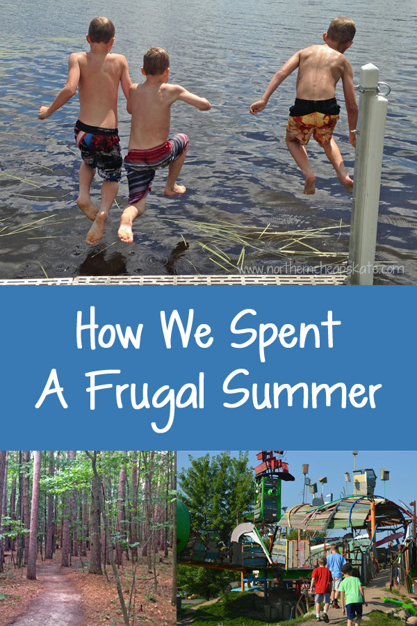 How We Spent A Frugal Summer
