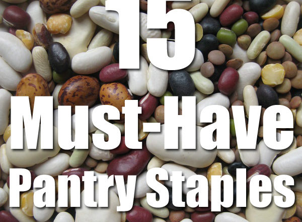 15 Must-Have Pantry Staples