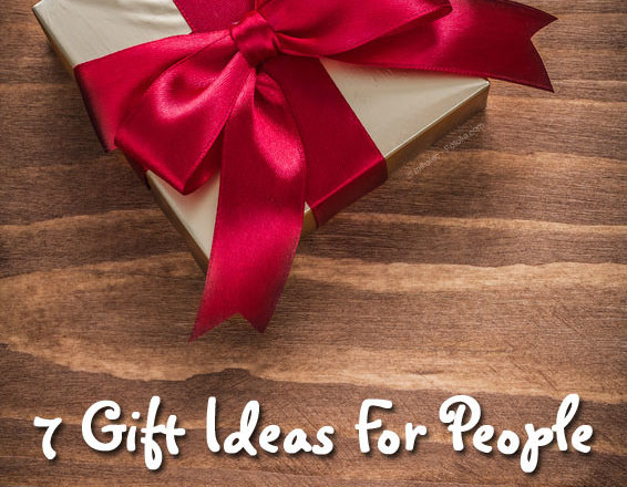 7 Gift Ideas for People Who Have Everything