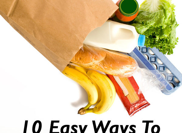 10 Easy Ways to Stretch Your Grocery Budget