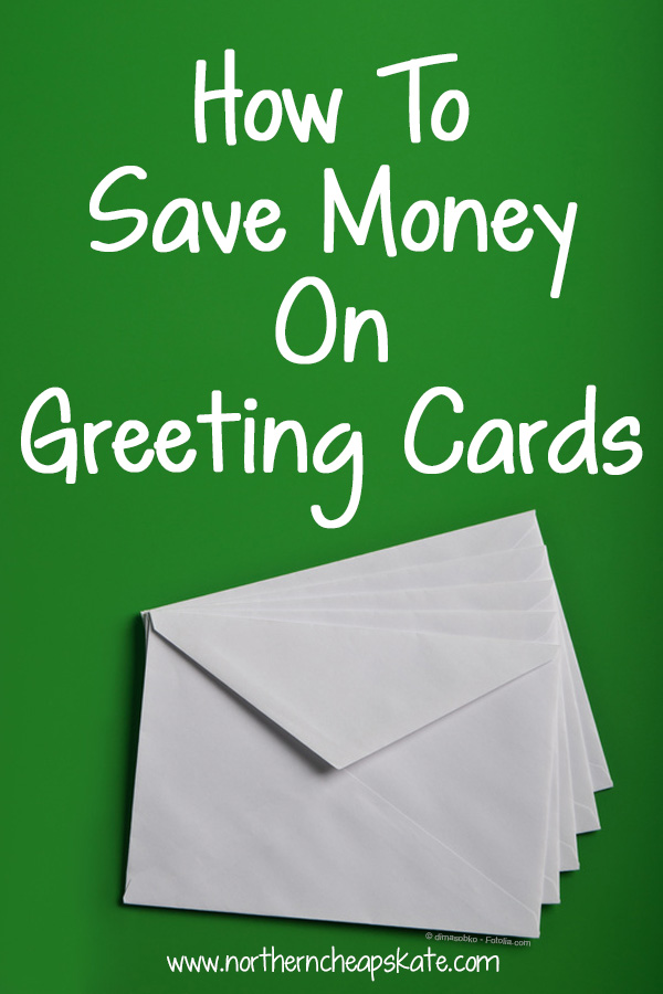 How to Save Money On Greeting Cards