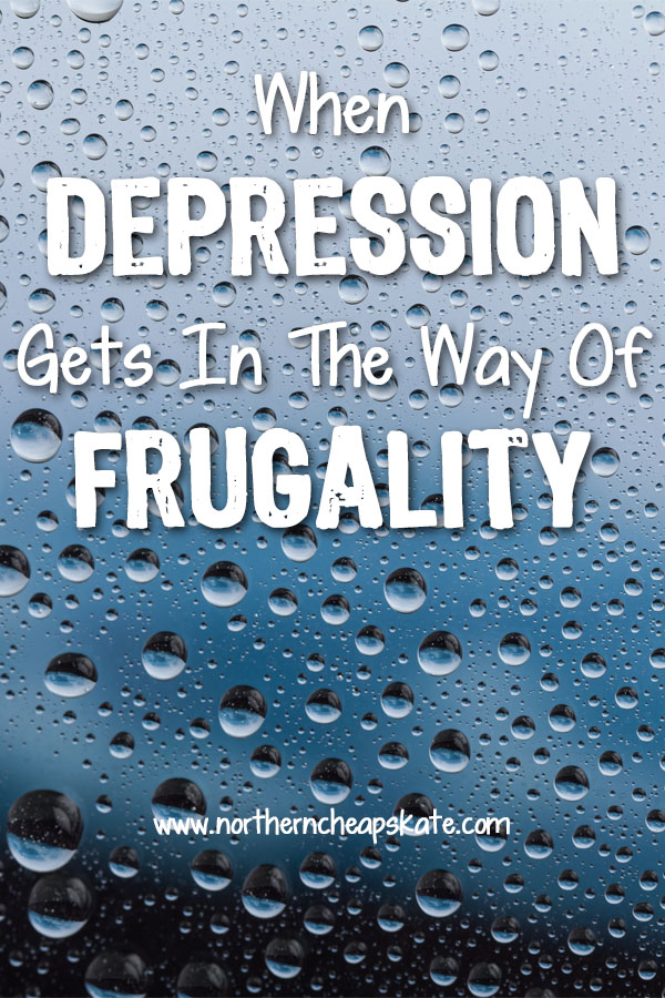 When Depression Gets In The Way Of Frugality