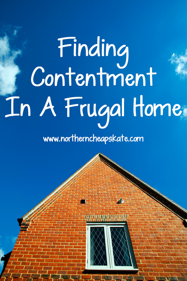 Finding Contentment In A Frugal Home