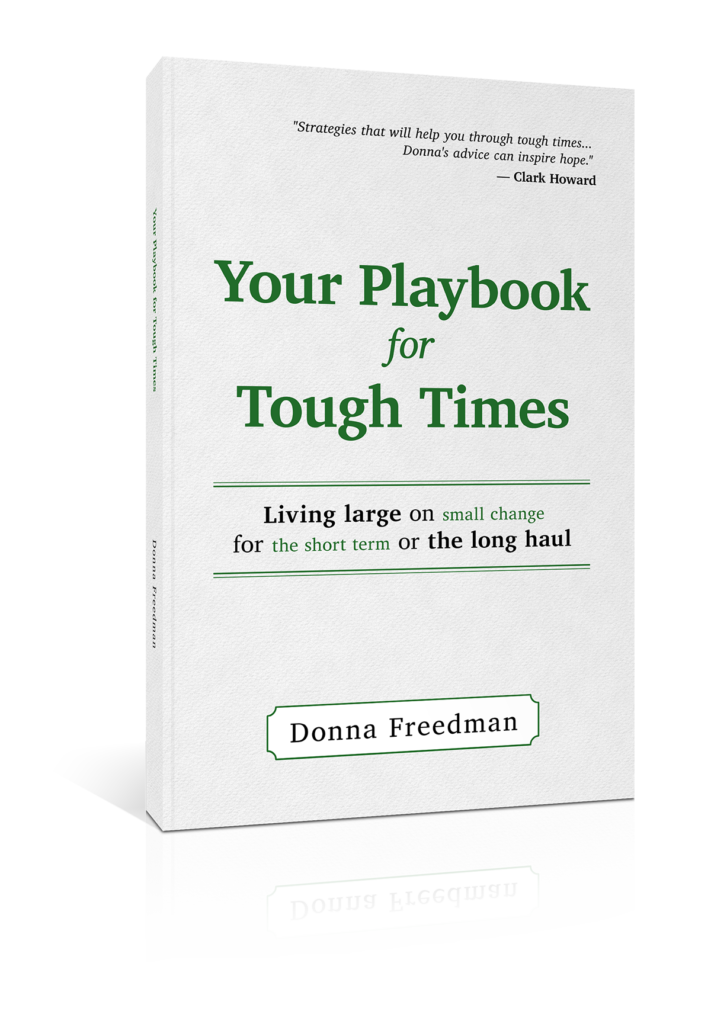 Your Playbook for Tough Times by Donna Freedman