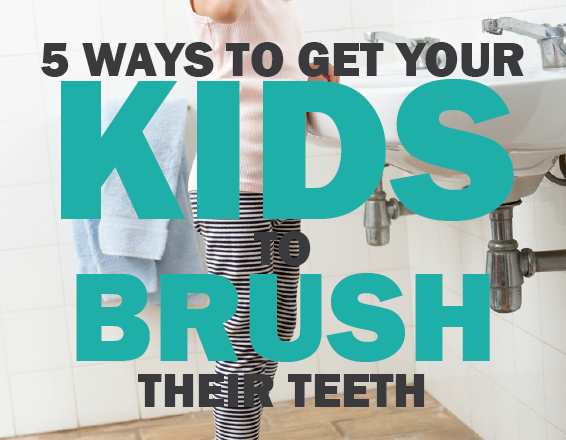 Five Ways to Get Your Kids to Brush Their Teeth