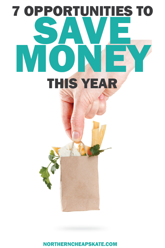 7 Opportunities to Save Money this Year | Money Saving Tips | Ways to Save Money | Money Saving Hacks