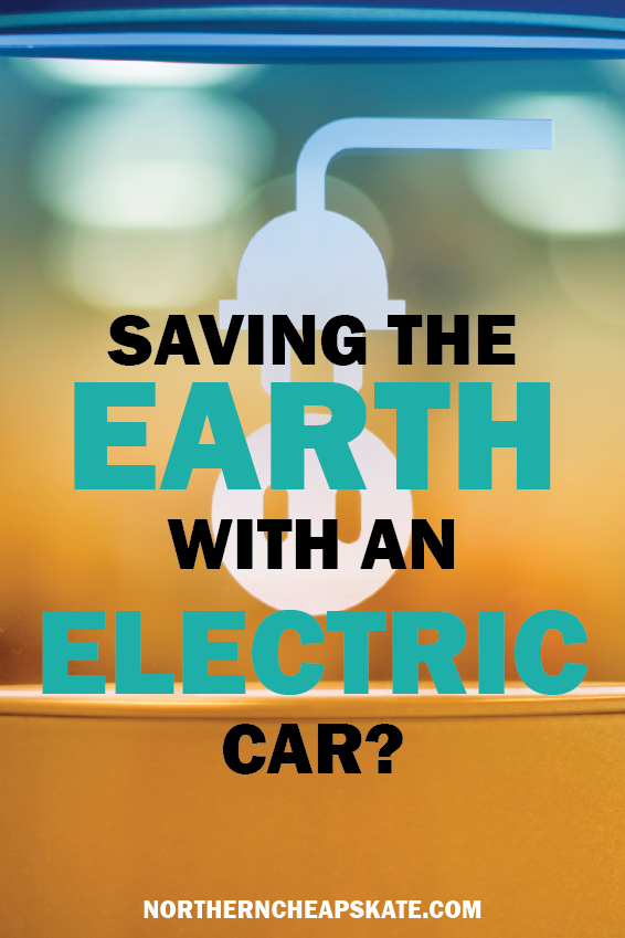Saving the Earth with an Electric Car | Prius Tips | Buying an Electric Car | Fuel Economy on Vehicles