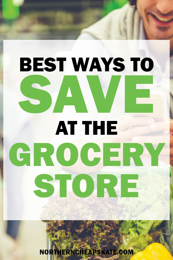 Best Ways to Save at the Grocery Store | Save on Food | Grocery Budget Tips | Reduce Grocery Spending